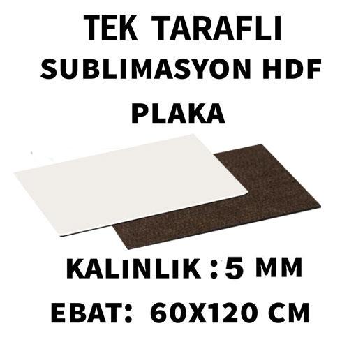 Sublimasyon TekTaraflı 5 mm HDF Plaka 60x120 cm